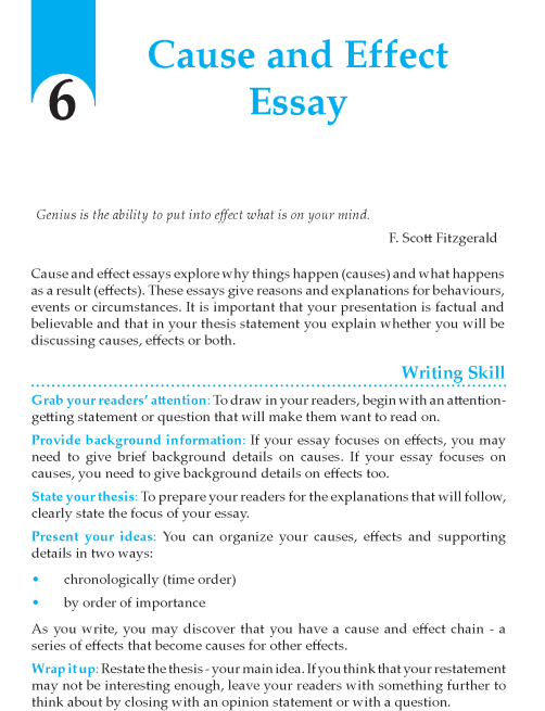 cause and effect 6 essay Problem-solution essays are a common essay type these are similar to the ways to structure cause and effect essays, namely using a block or a chain structure.
