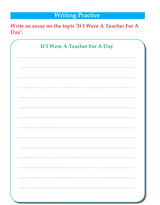 Writing skill -grade 3 - if i were a teacher for a day  (4)